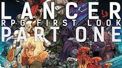 RPG First Look: LANCER (Part One)