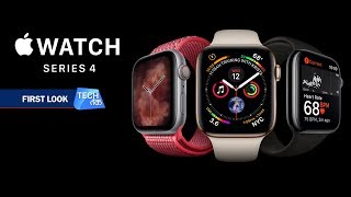 APPLE Watch Series 4 : First Look | Tech Tak