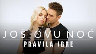 Смотреть клип Pravila Igre - Još Ovu Noć