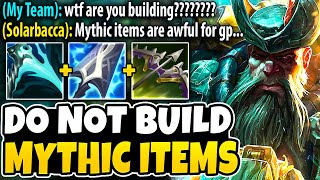 This Is Why Y๐u SHOULD NOT Build Mythic Items On Gangplank!