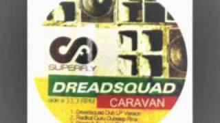 Dreadsquad - Caravan (Radikal Guru Dubstep Remix)