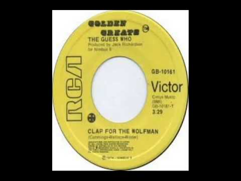 Guess Who - Clap For The Wolfman (1974)