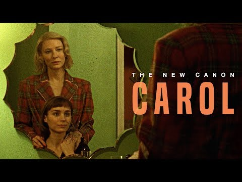 The New Canon: 'Carol'