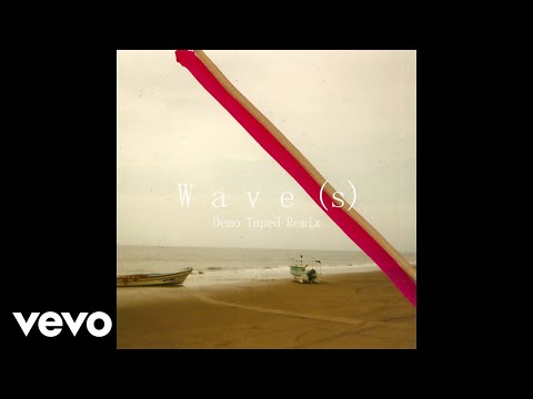 Lewis Del Mar - Wave(s) [Demo Taped Remix Audio]