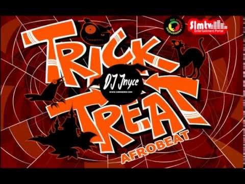 DJ jNYCE  (Halloween Trick&Treat ) Abizzy MC Galaxy - Davido Sarkodie Timaya Rahim,