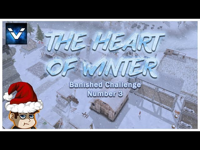 Banished Challenge #3 - The Heart of Winter - Vaypah - Part 6