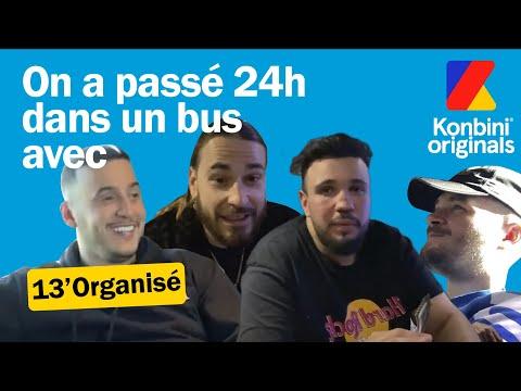 Youtube: On a passé 24h avec les rappeurs de 13'Organisé   Reportage   Konbini