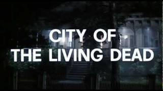 The Gates of Hell/City of the Living Dead trailer
