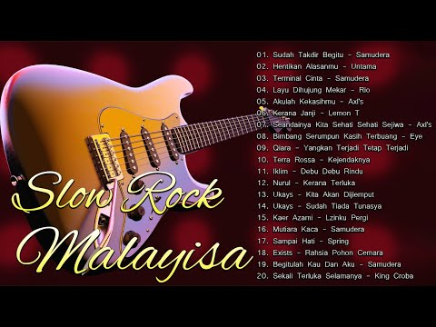 Kumpulan Slow Rock Malaysia Terbaik Dari Slam, Xpdc, Stings, Exist, Ukays [Slow Rock Malaysia Hits]