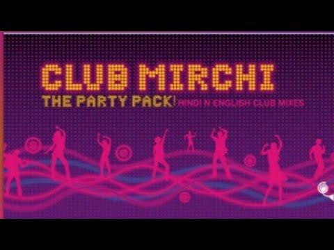 Hindi superhit songs remix & mash up //club mirchi//