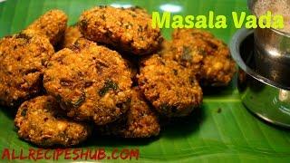 masala vada recipe   masal vadai   crispy masala vada