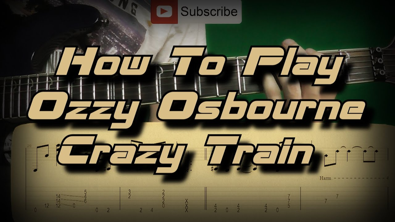 How To Play Ozzy Osbourne Crazy Train Full Song