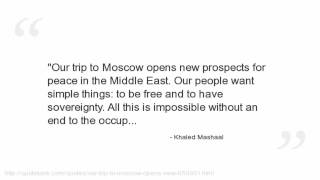 Khaled Mashaal Quotes