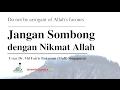 Jangan Sombong Dengan Nikmat Allah   Mufti Singapura (with English Subtitle)