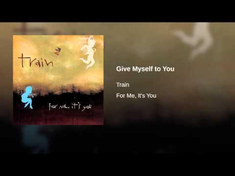 Give Myself to You