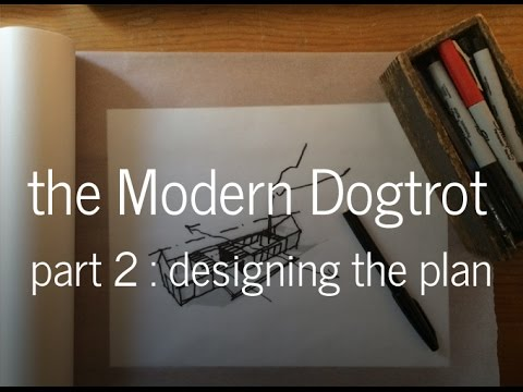 the modern dogtrot floor plan - part 2 - youtube