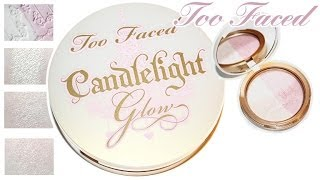 Review & Swatches: TOO FACED Candlelight Glow | Highlight Powder Duo
