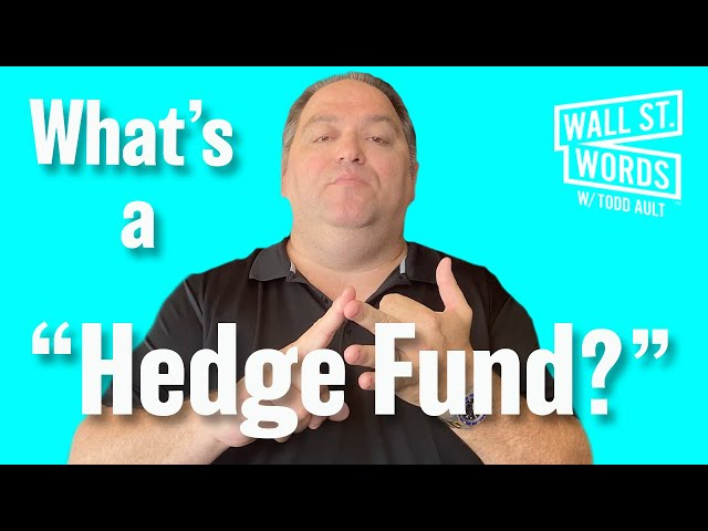 Wall Street Words word of the day = Hedge Fund