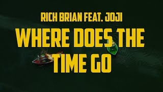 Rich Brian ft. Joji - Where Does The Time Go (Lyric Video)