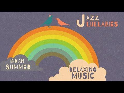 Jazz Lullabies: Relaxing Music - Happy sleep music