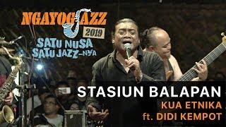 Download lagu STASIUN BALAPAN - KUA ETNIKA ft. Didi Kempot - NGAYOGJAZZ 2019