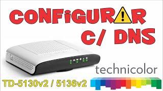 Configuração básica e DNS do modem technicolor TD 5130v2 / 5136v2