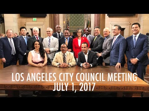 Los Angeles City Council Meeting: July 1, 2017