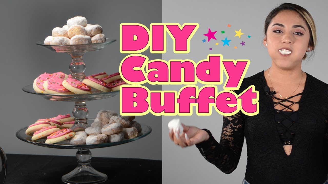 Diy Candy Buffet Table For Your Party Youtube