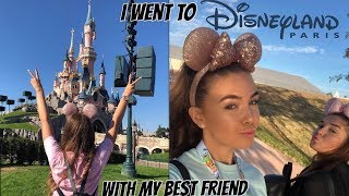 I WENT TO DISNEYLAND PARIS WITH MY BEST FRIEND!! VLOG| Lucy Parnell