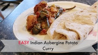 How To: Easy Indian Cooking Brinjal Aloo - Eggplant Potato Curry Punjabi Style || Cooking With Raji