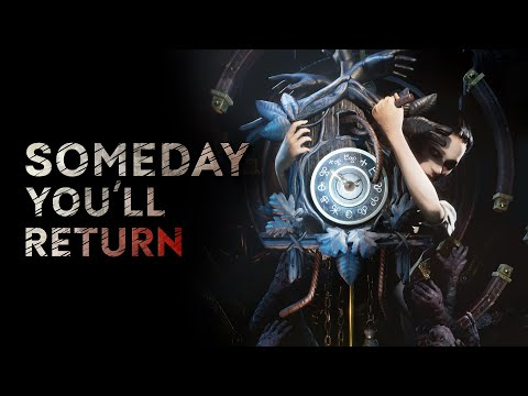 SOMEDAY YOU'LL RETURN | Release Date Reveal Trailer