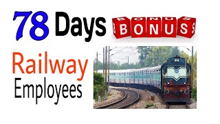 2018 Railway Bonus 78 Days
