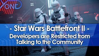 Battlefront 2 Developers are Restricted from Talking to the Community