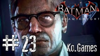 RESCATANDO A GORDON!  - Batman Arkham Knight #23