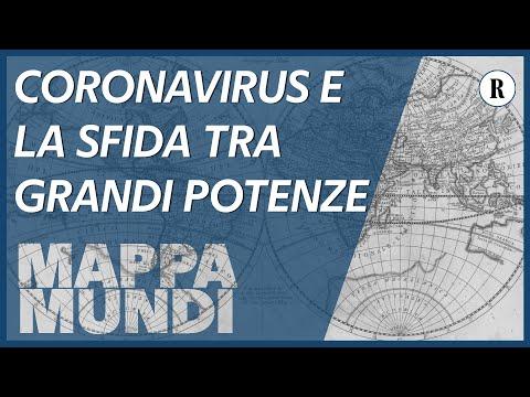 Il Coronavirus e la grande partita geopolitica tra le potenze mondiali - Mappa Mundi