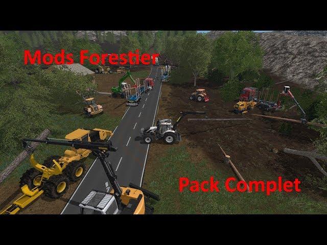 Fs17/ Mods Forestier en veut tu en Voilà !!! ( Pack Complet)