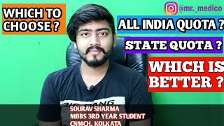 NEET2020 COUNSELING - ALL INDIA QUOTA ? STATE QUOTA ? WHICH TO CHOOSE ? SOURAV SHARMA - MR._MEDICO