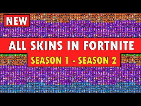*ALL* FORTNITE SKINS From Season 1 To Chapter 2 Season 2 *COMPLETE SHOWCASE*