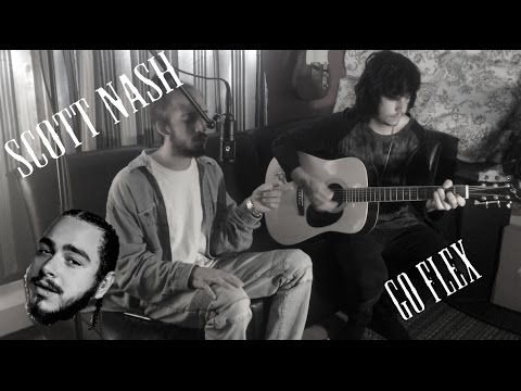 Go Flex- Post Malone (Acoustic Cover) by Scott Nash