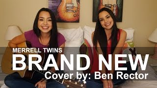 BRAND NEW - Merrell Twins (cover by Ben Rector)
