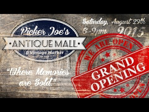 Picker Joes Antique Mall Grand Opening Video