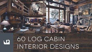 60 Log Cabin Interior Designs