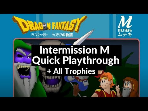 Dragon Fantasy: Volumes of Westeria - Intermission M Playthrough with All Trophies |