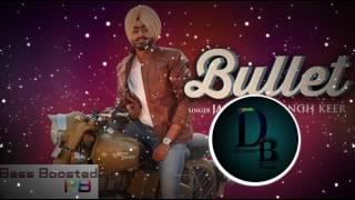 Bullet Punjabi Song (Bass Boosted) | Jassimran Singh Keer | Punjabi Song 2014 | Dream Bass