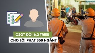 Toàn cảnh vụ CSGT Tân Sơn Nhất bị tố cưỡng đoạt tiền; đòi 6,2 triệu cho lỗi phạt 350.000 đồng