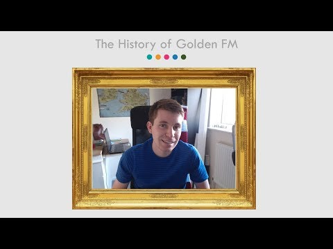 The History of Golden FM | 6 Year Anniversary!