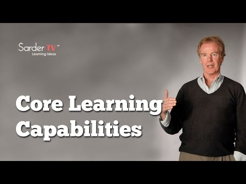 What Are The Three Core Learning Capabilities? By Peter Senge, Author Of The Fifth Discipline