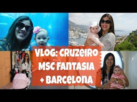 VLOG: CRUZEIRO MSC FANTASIA + BARCELONA! | MILADEBRITO
