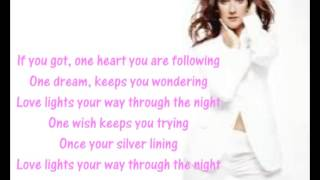 One Heart. Lyrics. Celine Dion