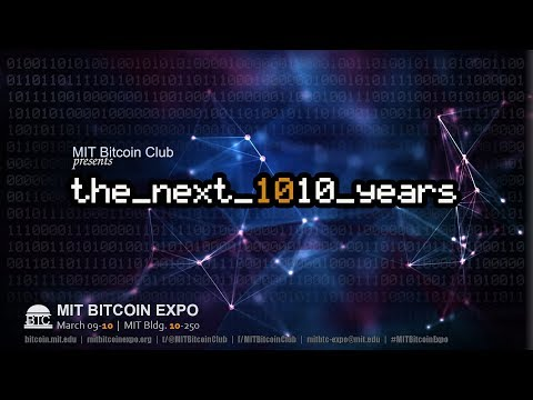 The Next 10 Years | 2019 MIT Bitcoin Expo